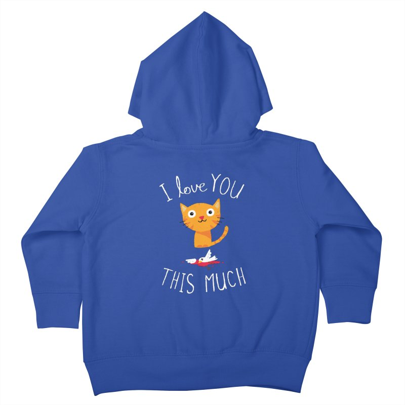 I Love You This Much Kids Toddler Zip-Up Hoody by DinoMike's Artist Shop