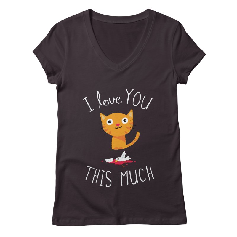 I Love You This Much Women's V-Neck by DinoMike's Artist Shop