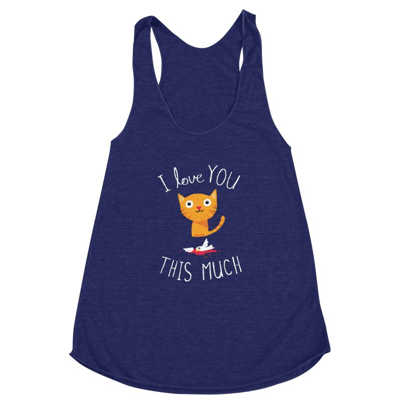 I Love You This Much Women's Racerback Triblend Tank by DinoMike's Artist Shop