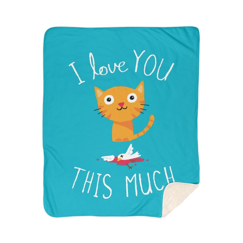 I Love You This Much Home Sherpa Blanket Blanket by DinoMike's Artist Shop