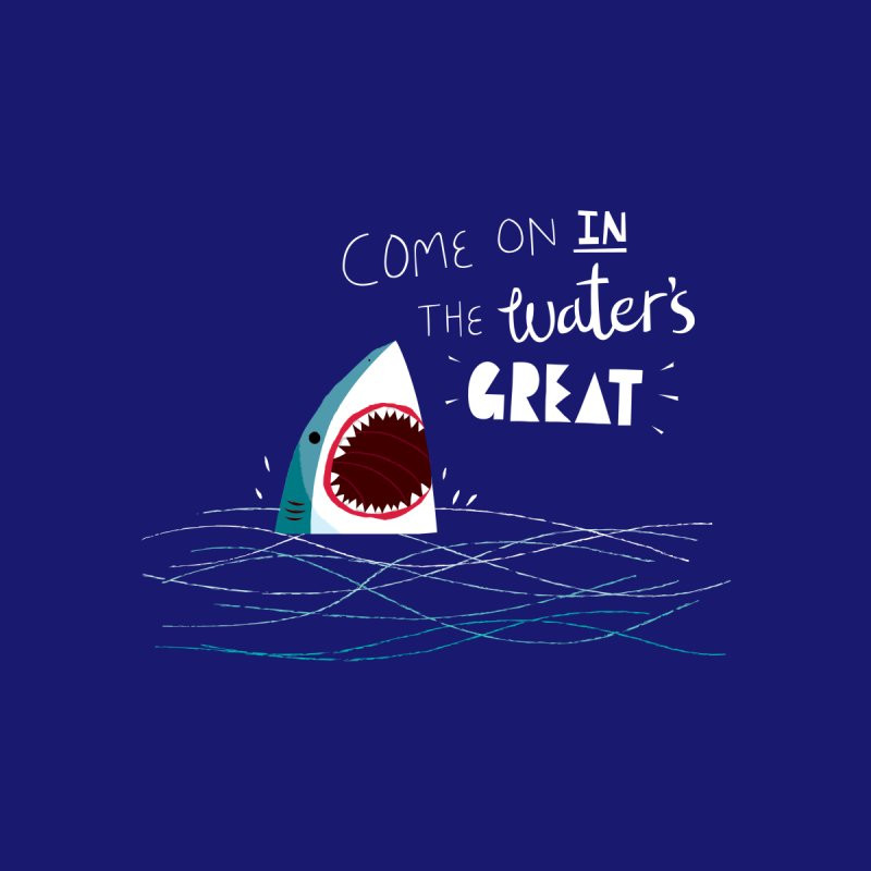 Great Advice Shark Women's T-Shirt by DinoMike's Artist Shop