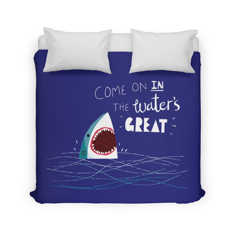 Great Advice Shark Home Duvet by DinoMike's Artist Shop
