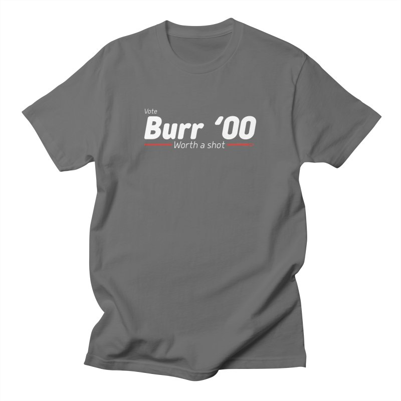 Aaron Burr - The Election of 1800 (Hamilton) Men's T-Shirt by dinonuggets's Artist Shop