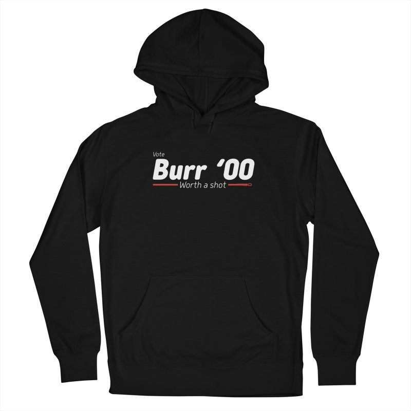 Aaron Burr - The Election of 1800 (Hamilton) Women's French Terry Pullover Hoody by dinonuggets's Artist Shop