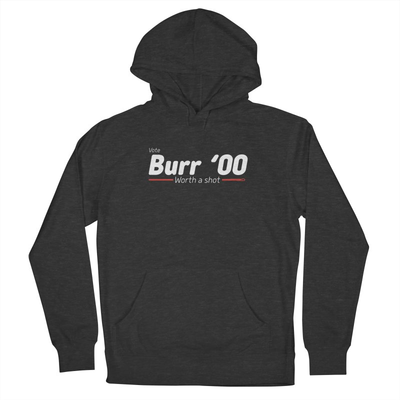Aaron Burr - The Election of 1800 (Hamilton) Men's French Terry Pullover Hoody by dinonuggets's Artist Shop