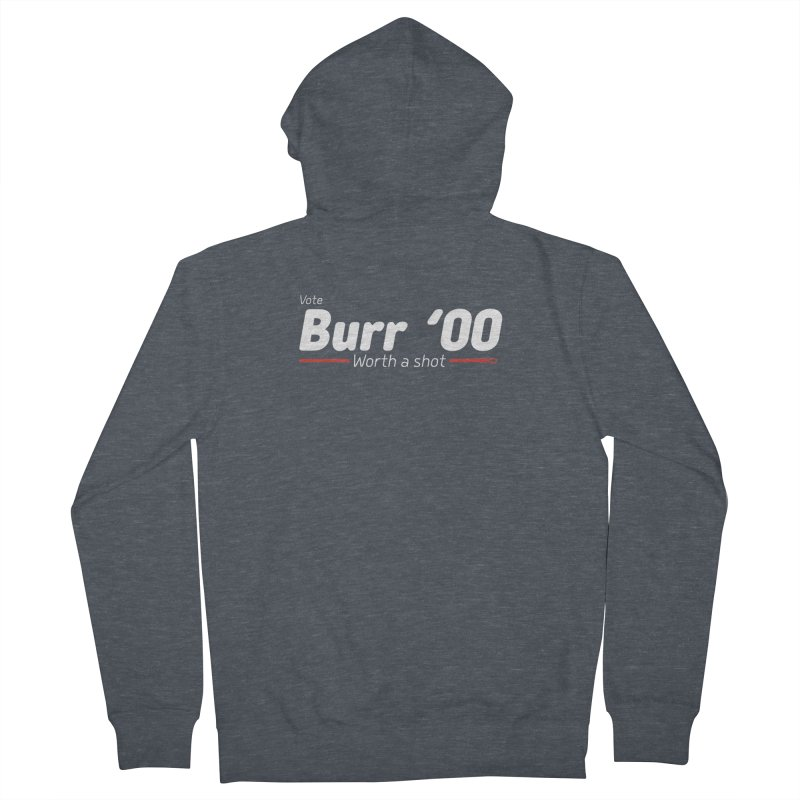 Aaron Burr - The Election of 1800 (Hamilton) Women's French Terry Zip-Up Hoody by dinonuggets's Artist Shop