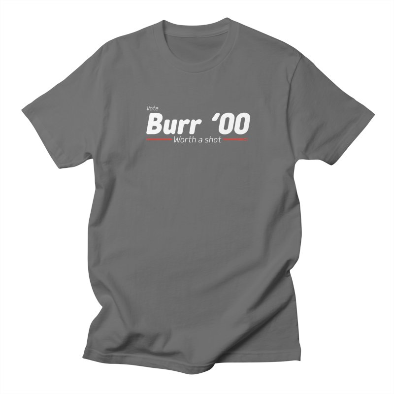 Aaron Burr - The Election of 1800 (Hamilton) Men's T-Shirt by dinonuggets's Artist Shop