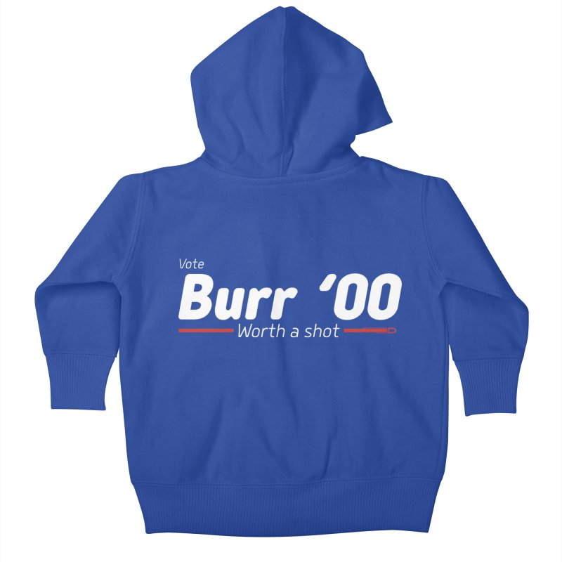 Aaron Burr - The Election of 1800 (Hamilton) Kids Baby Zip-Up Hoody by dinonuggets's Artist Shop