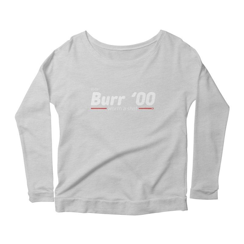 Aaron Burr - The Election of 1800 (Hamilton) Women's Scoop Neck Longsleeve T-Shirt by dinonuggets's Artist Shop