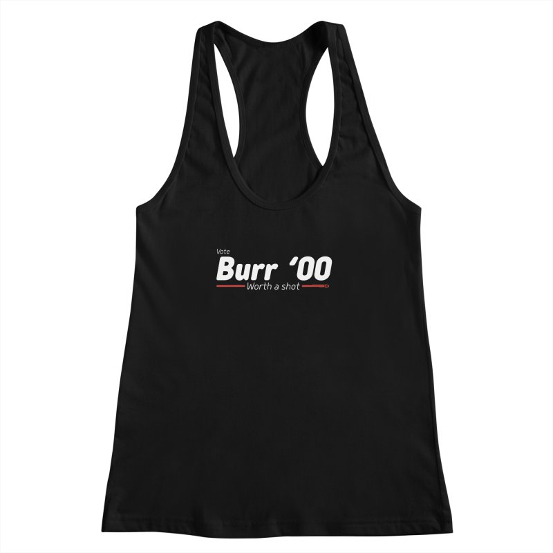 Aaron Burr - The Election of 1800 (Hamilton) Women's Racerback Tank by dinonuggets's Artist Shop