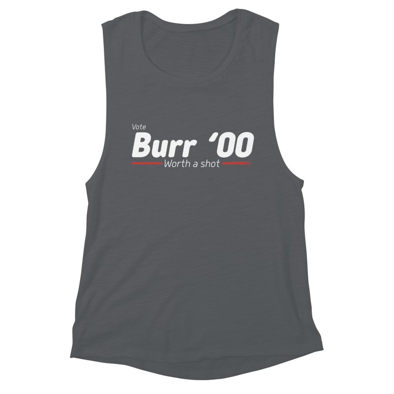 Aaron Burr - The Election of 1800 (Hamilton) Women's Muscle Tank by dinonuggets's Artist Shop