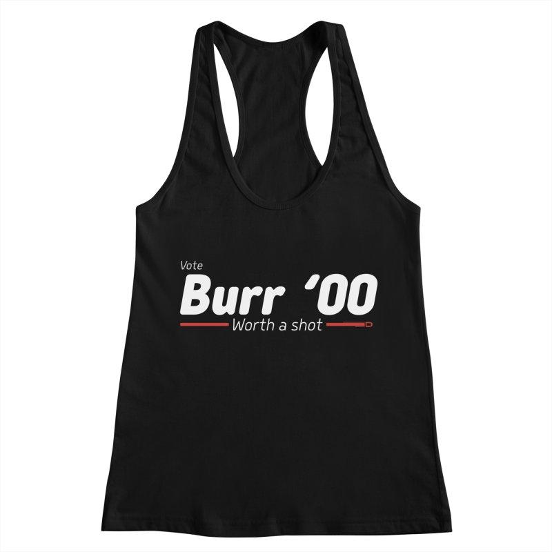 Aaron Burr - The Election of 1800 (Hamilton) Women's Racerback Tank by dinonuggets's Artist Shop