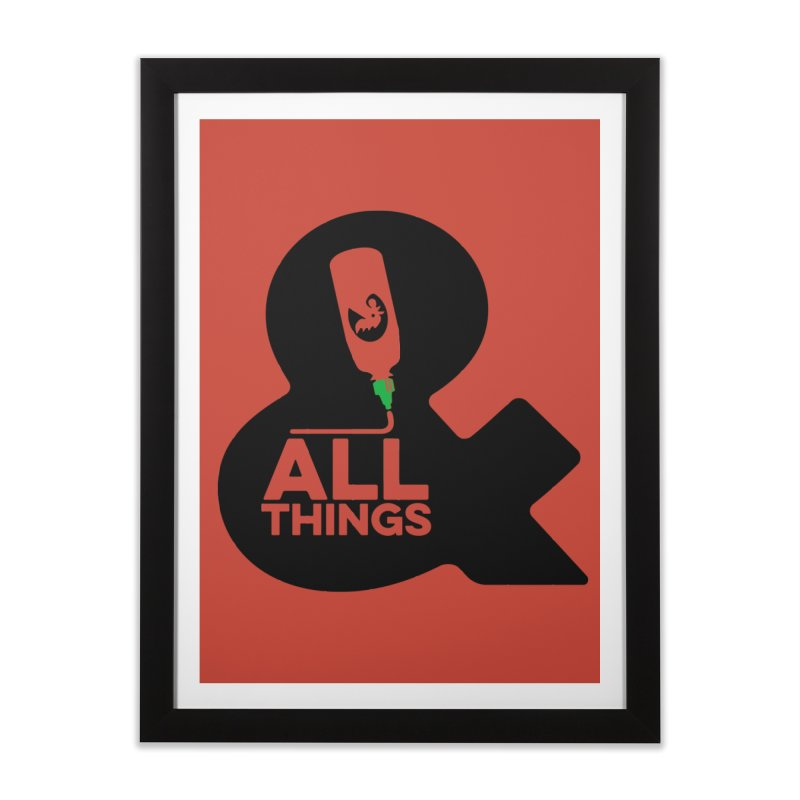 Sriracha & ALL THINGS Home Framed Fine Art Print by dinonuggets's Artist Shop