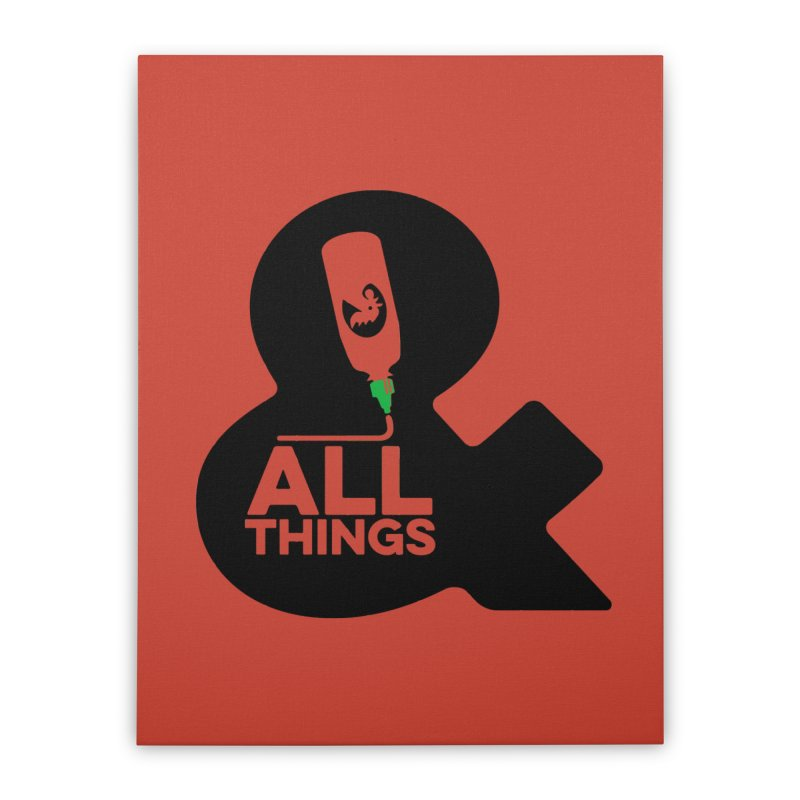 Sriracha & ALL THINGS Home Stretched Canvas by dinonuggets's Artist Shop