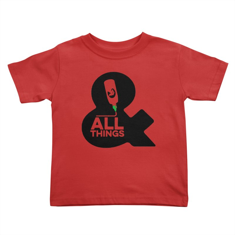 Sriracha & ALL THINGS Kids Toddler T-Shirt by dinonuggets's Artist Shop