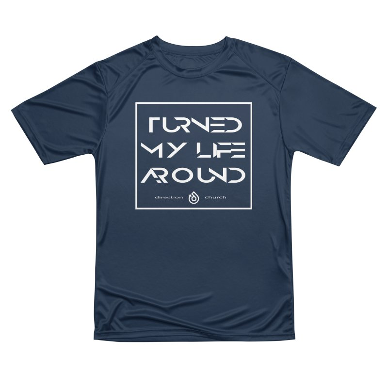 Turn it around! Women's Performance Unisex T-Shirt by direction.church gear