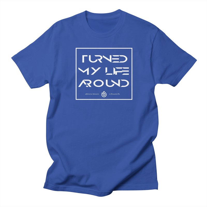 Turn it around! Women's Regular Unisex T-Shirt by direction.church gear