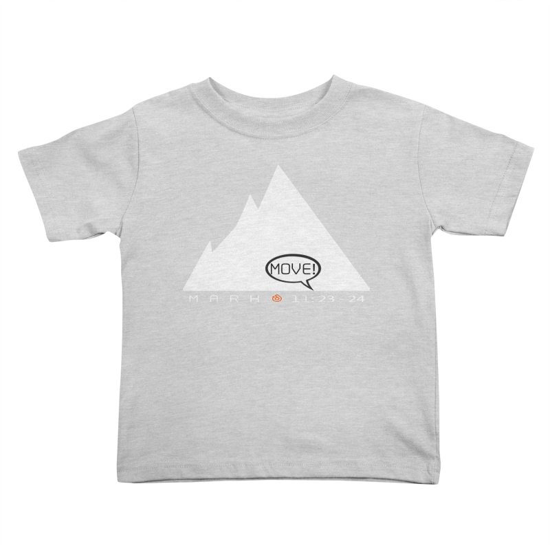 MOVE! Kids Toddler T-Shirt by direction.church gear