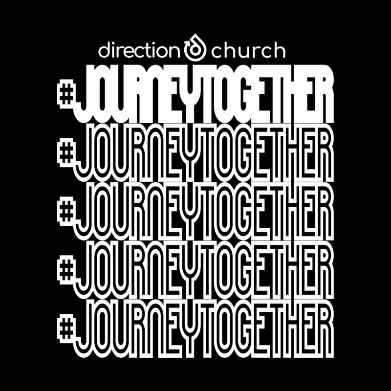 journeytogether repeat white print by direction.church gear