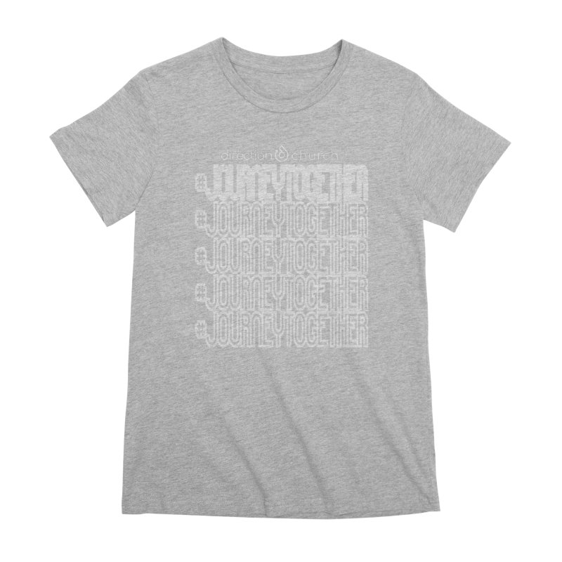 journeytogether repeat white print Women's Premium T-Shirt by direction.church gear