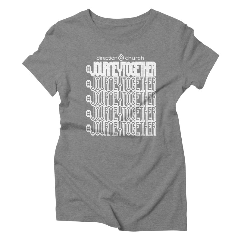 journeytogether repeat white print Women's Triblend T-Shirt by direction.church gear