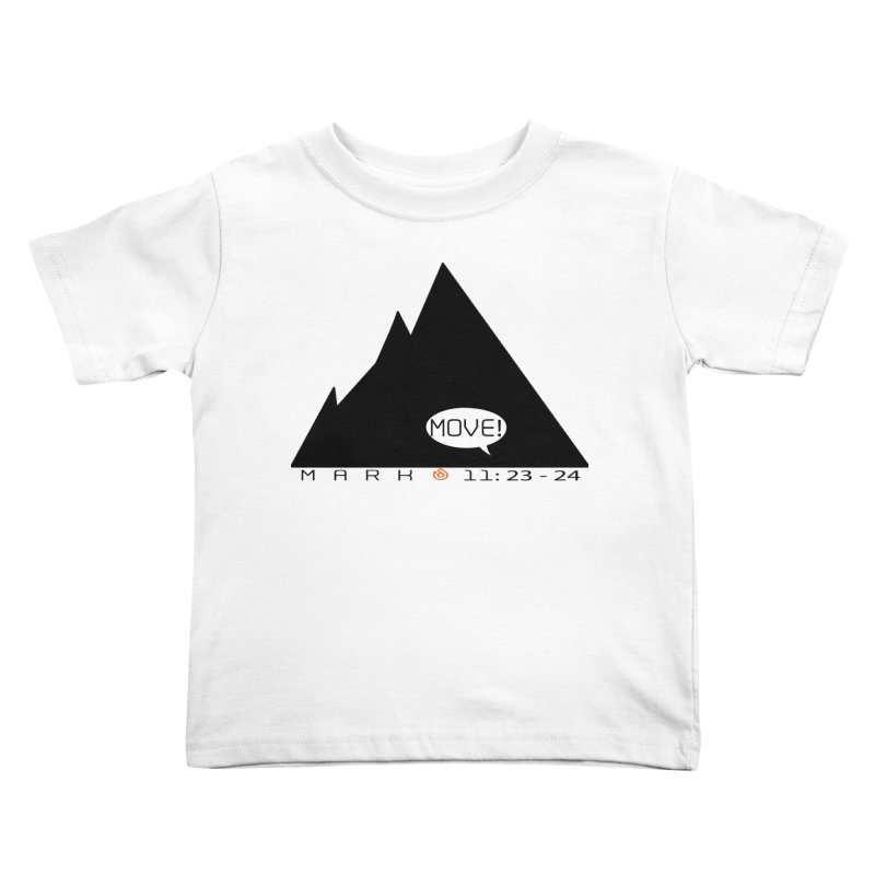 MOVE! BLACK PRINT Kids Toddler T-Shirt by direction.church gear