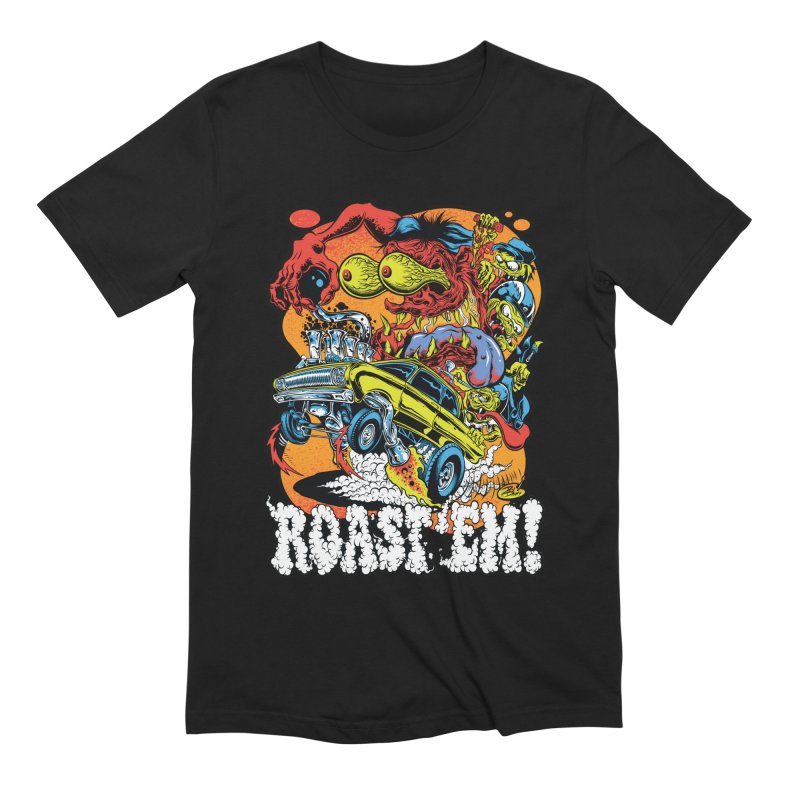 Roast 'em Men's Extra Soft T-Shirt by Dirty Donny's Apparel Shop