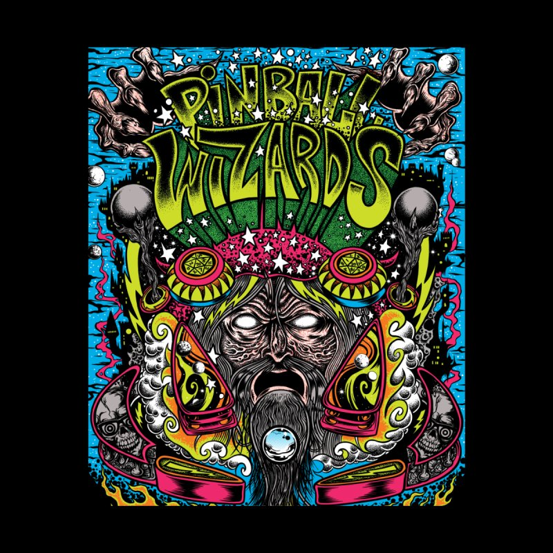 Pinball Wizards by Dirty Donny's Apparel Shop
