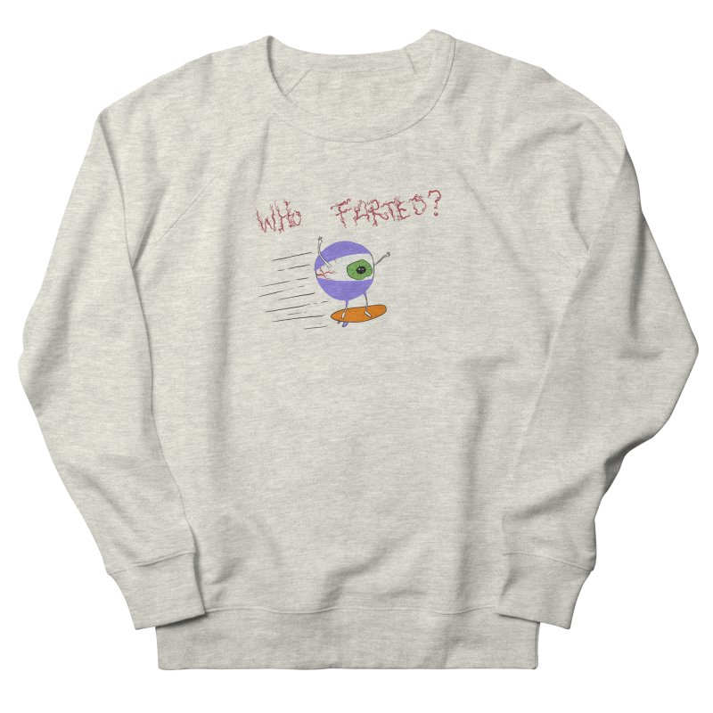 Who Farted? Men's Sweatshirt by —Discomfort Incorporated—    Low Brow Vibes