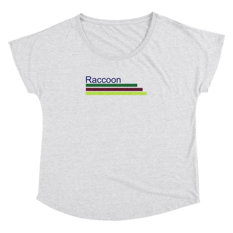 Raccoon Women's Dolman Scoop Neck by disonia's Artist Shop