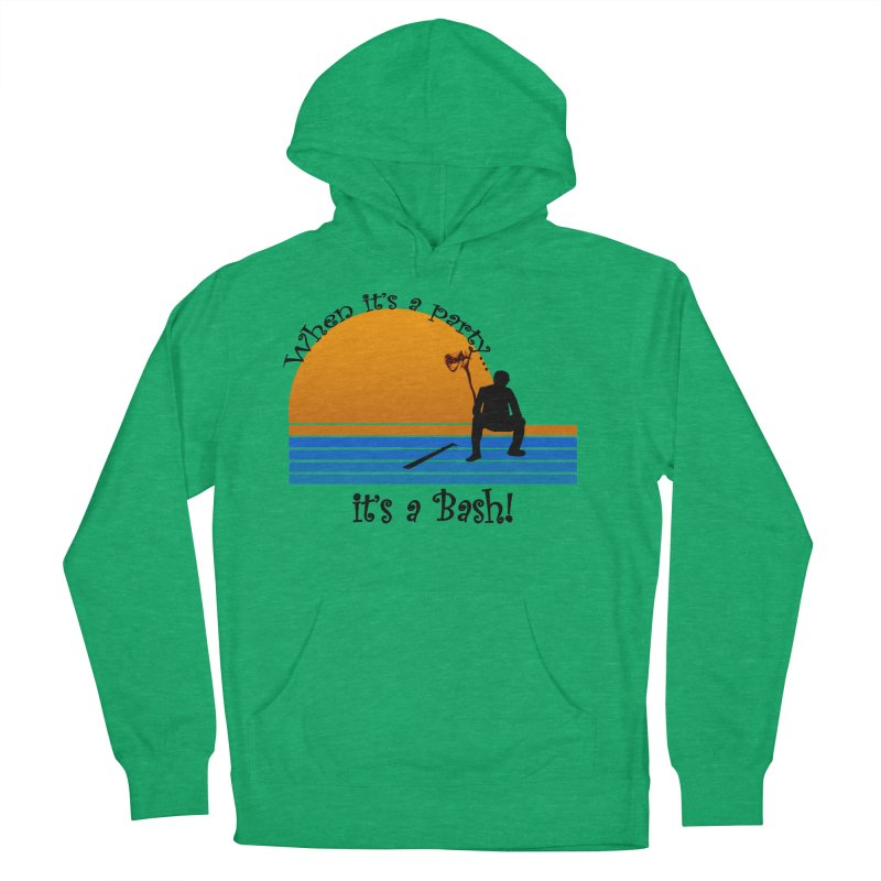 It's a Bash Women's French Terry Pullover Hoody by disonia's Artist Shop