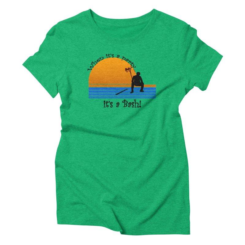 It's a Bash Women's Triblend T-Shirt by disonia's Artist Shop