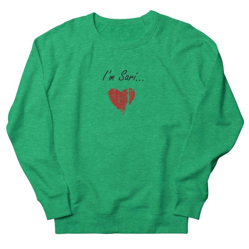 I'm Sari Women's French Terry Sweatshirt by disonia's Artist Shop