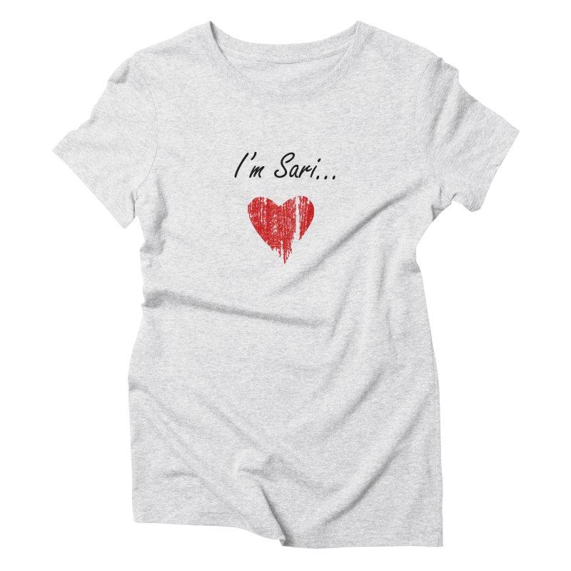 I'm Sari Women's Triblend T-Shirt by disonia's Artist Shop