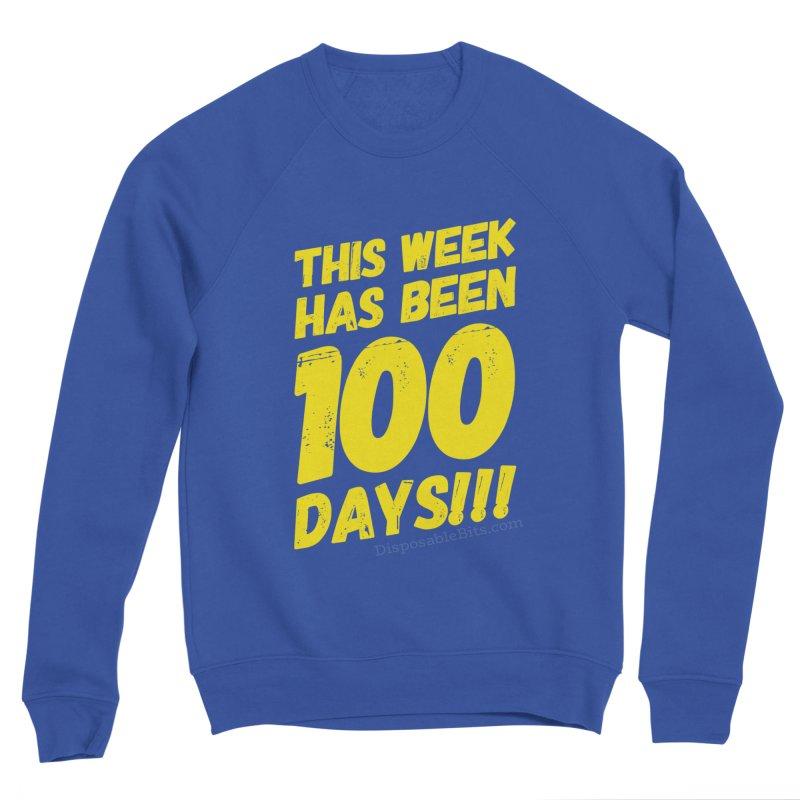 100 Days Men's Sweatshirt by Disposable Bits's Shop