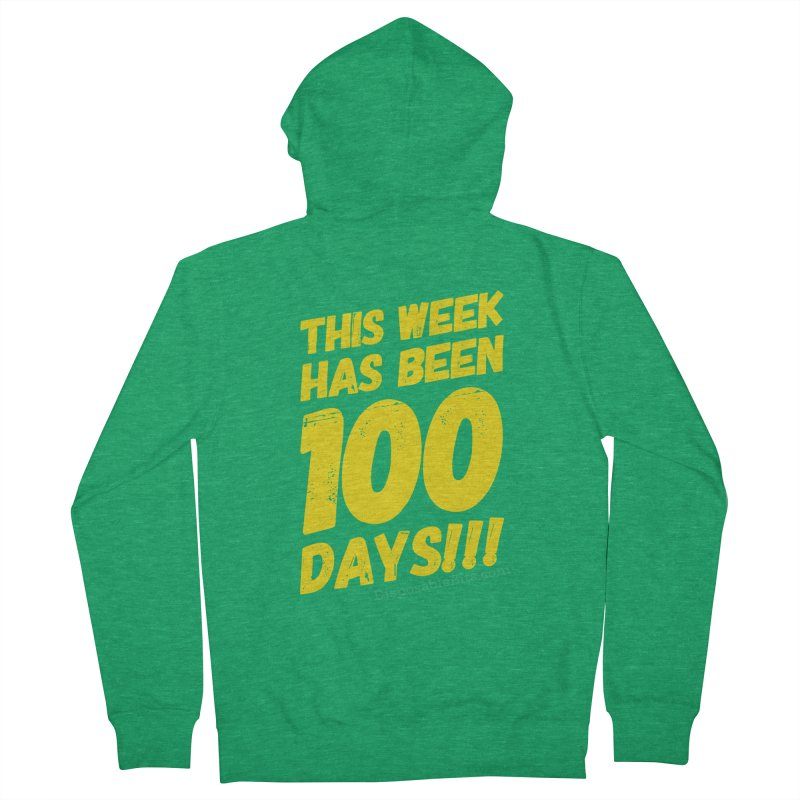 100 Days Women's Zip-Up Hoody by Disposable Bits's Shop