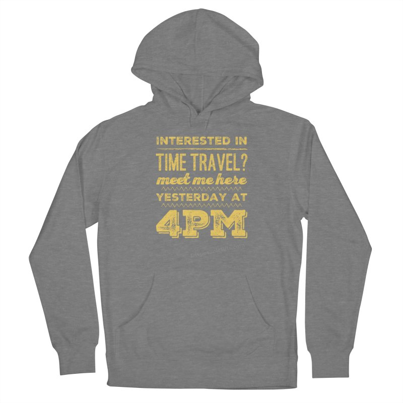 Time Travel Women's Pullover Hoody by Disposable Bits's Shop