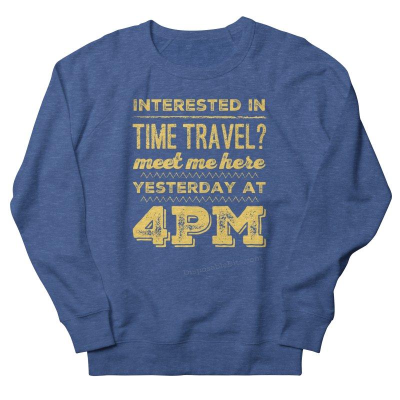 Time Travel Men's Sweatshirt by Disposable Bits's Shop