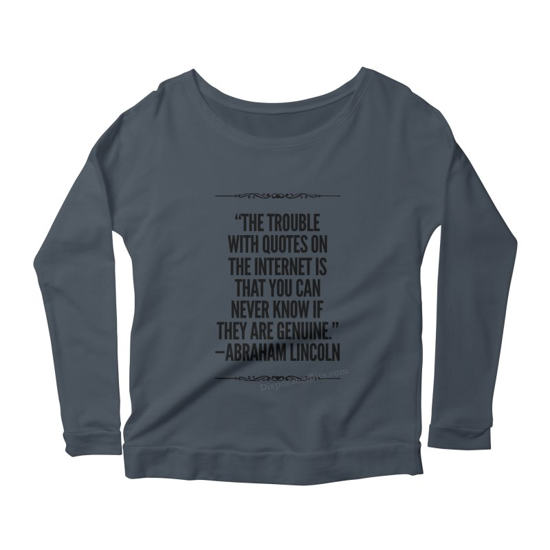 Lincoln's Internet Women's Longsleeve T-Shirt by Disposable Bits's Shop
