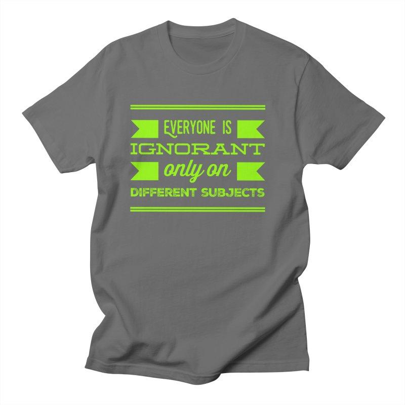 Ignorance Men's T-Shirt by Disposable Bits's Shop