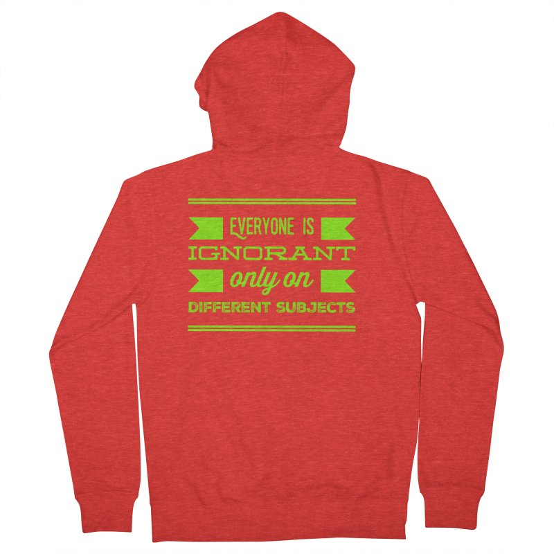 Ignorance Men's Zip-Up Hoody by Disposable Bits's Shop