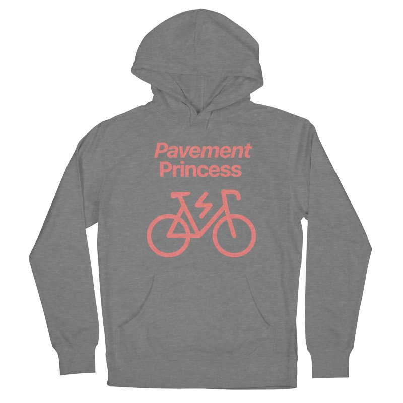 Pavement Princess Women's Pullover Hoody by Disposable Bits's Shop