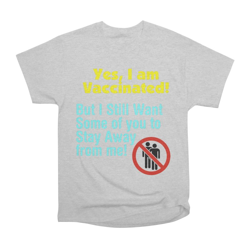 Yes, I am Vaccinated Men's T-Shirt by Disposable Bits's Shop