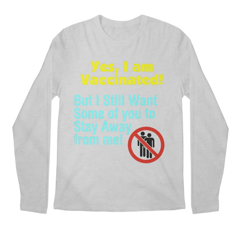 Yes, I am Vaccinated Men's Longsleeve T-Shirt by Disposable Bits's Shop