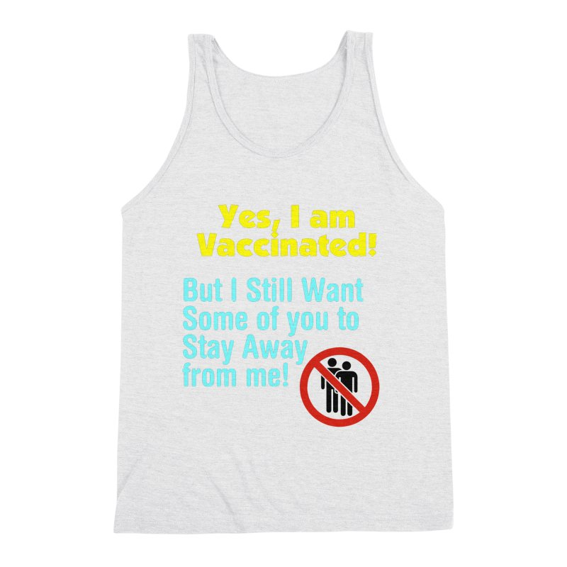 Yes, I am Vaccinated Men's Tank by Disposable Bits's Shop