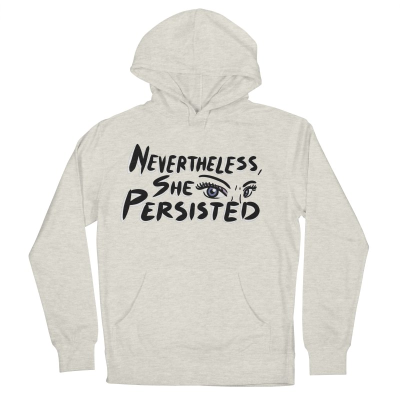 She Persisted Men's Pullover Hoody by Dissent in Style