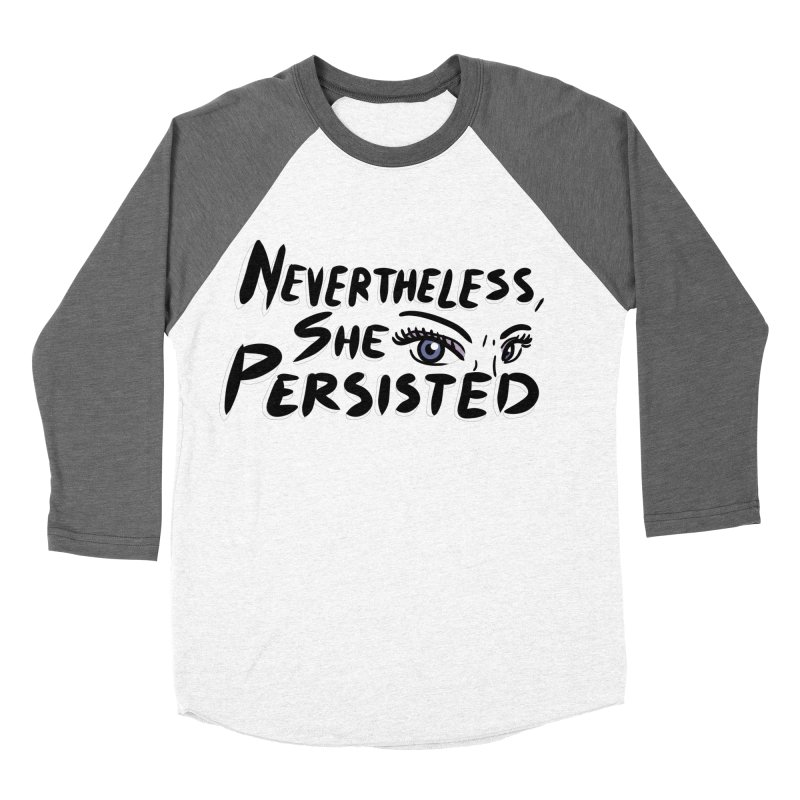 She Persisted Women's Baseball Triblend T-Shirt by Dissent in Style