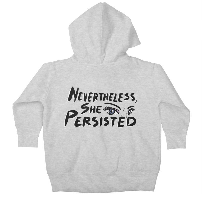 She Persisted Kids Baby Zip-Up Hoody by Dissent in Style