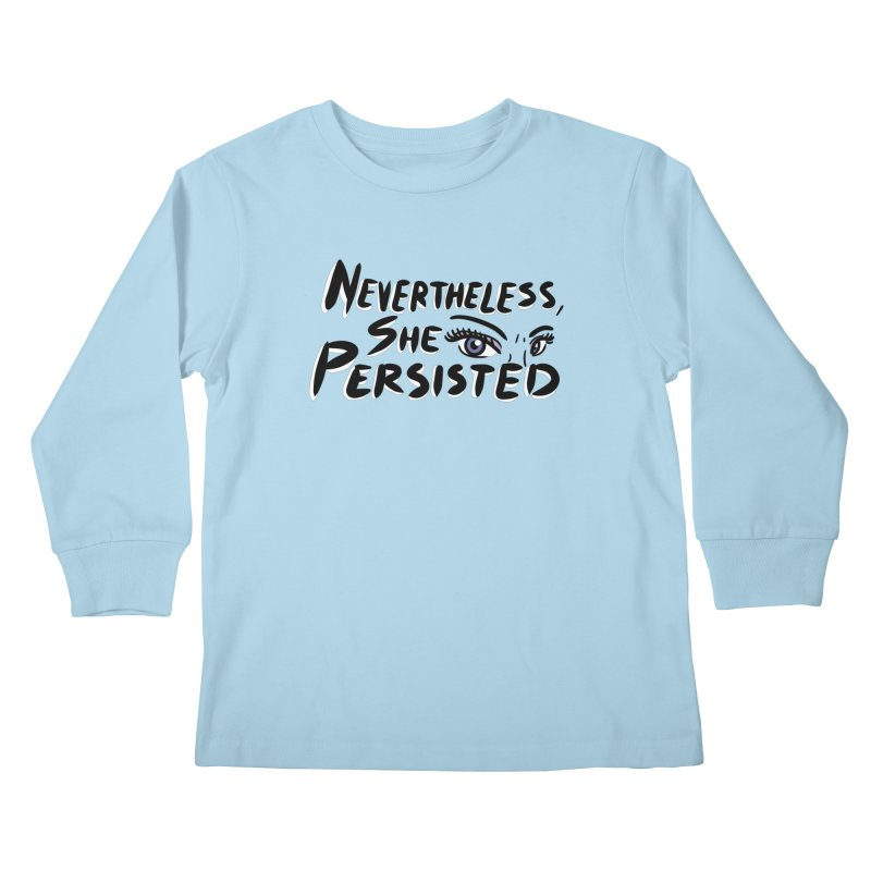 She Persisted Kids Longsleeve T-Shirt by Dissent in Style