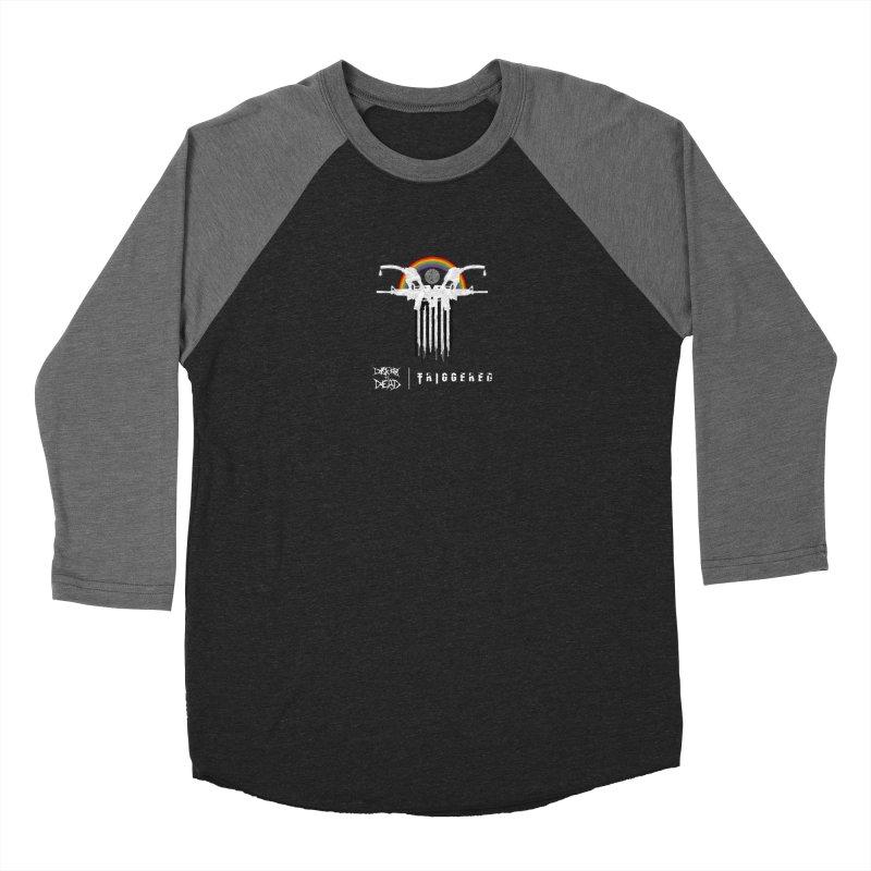 Triggered Women's Longsleeve T-Shirt by disturbthedead's Artist Shop